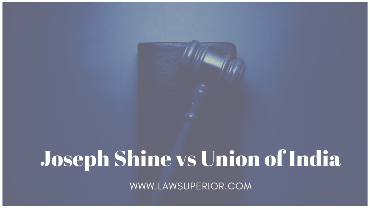 Adultery case- Joseph Shine V. Union Of India