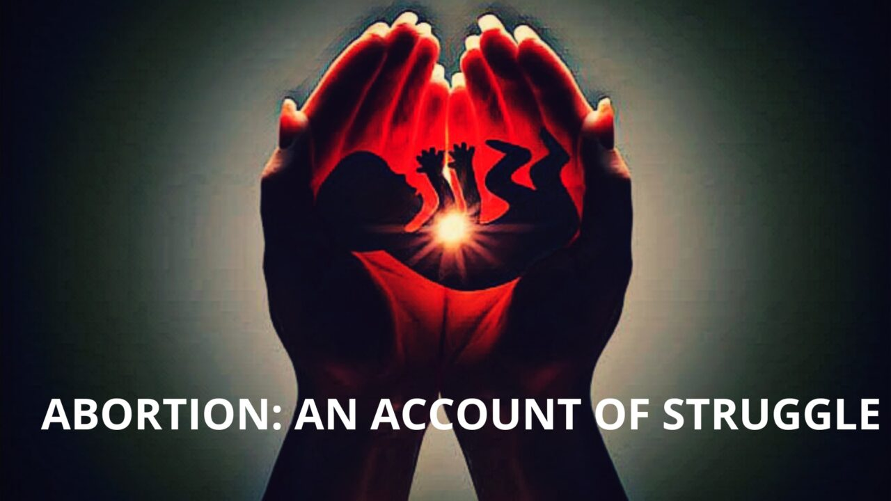 Abortion: An Account of Struggle