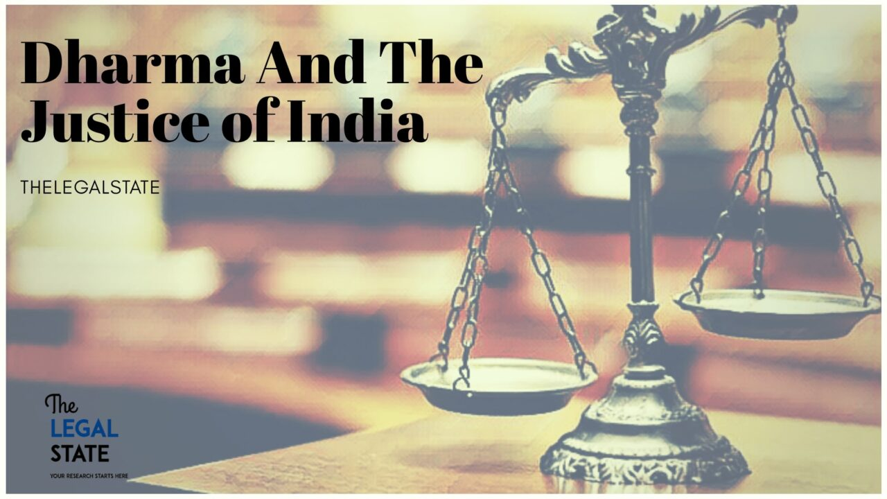 Dharma And The Justice Of India