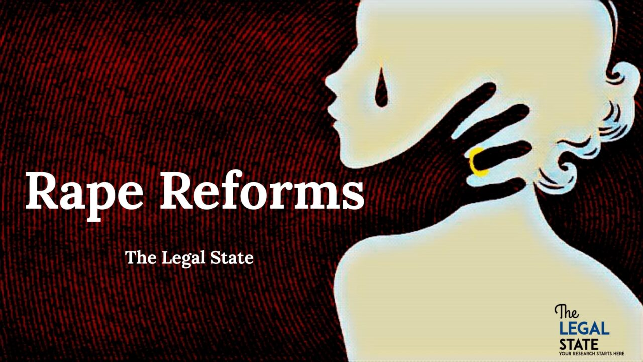 Rape Reforms- The slow medicine to curb the rape mentality