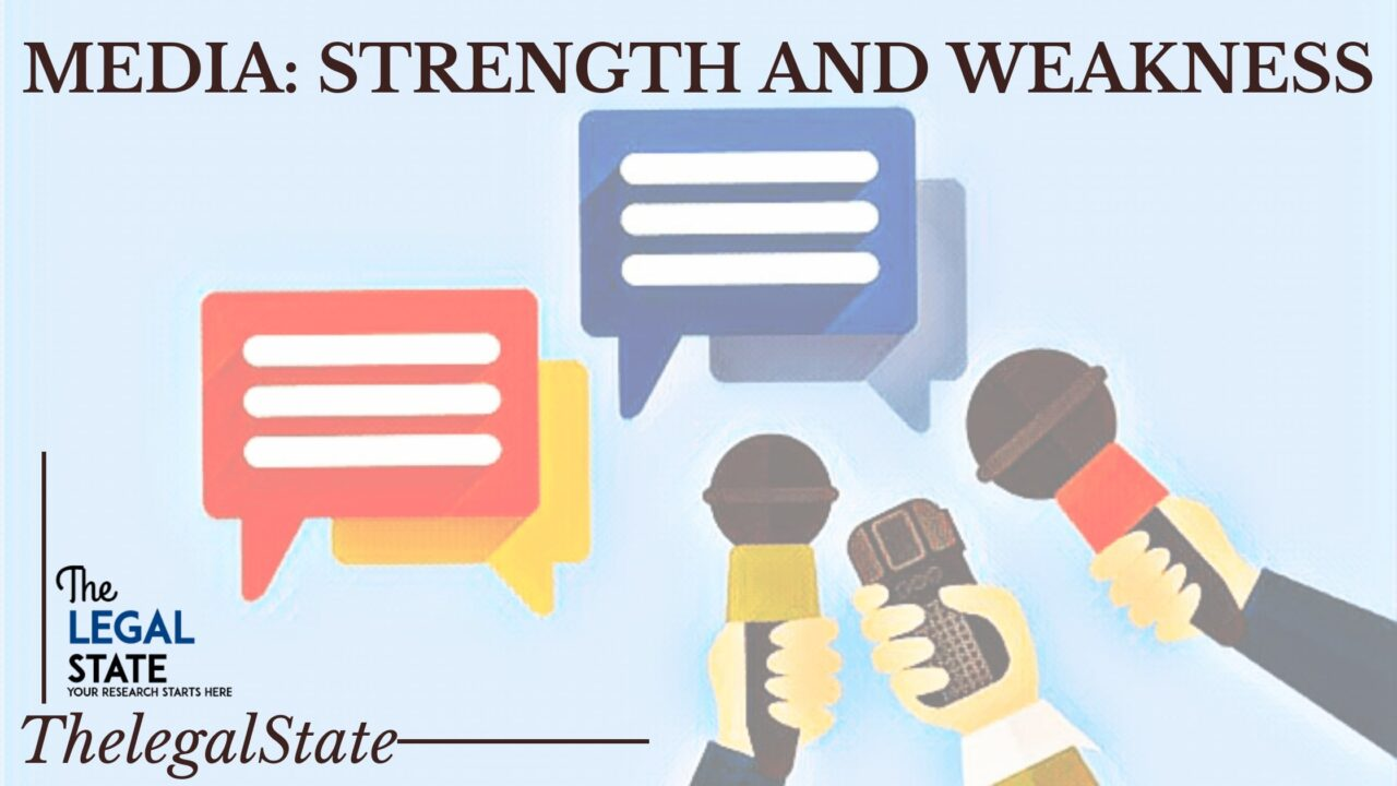 media- strength and weakness