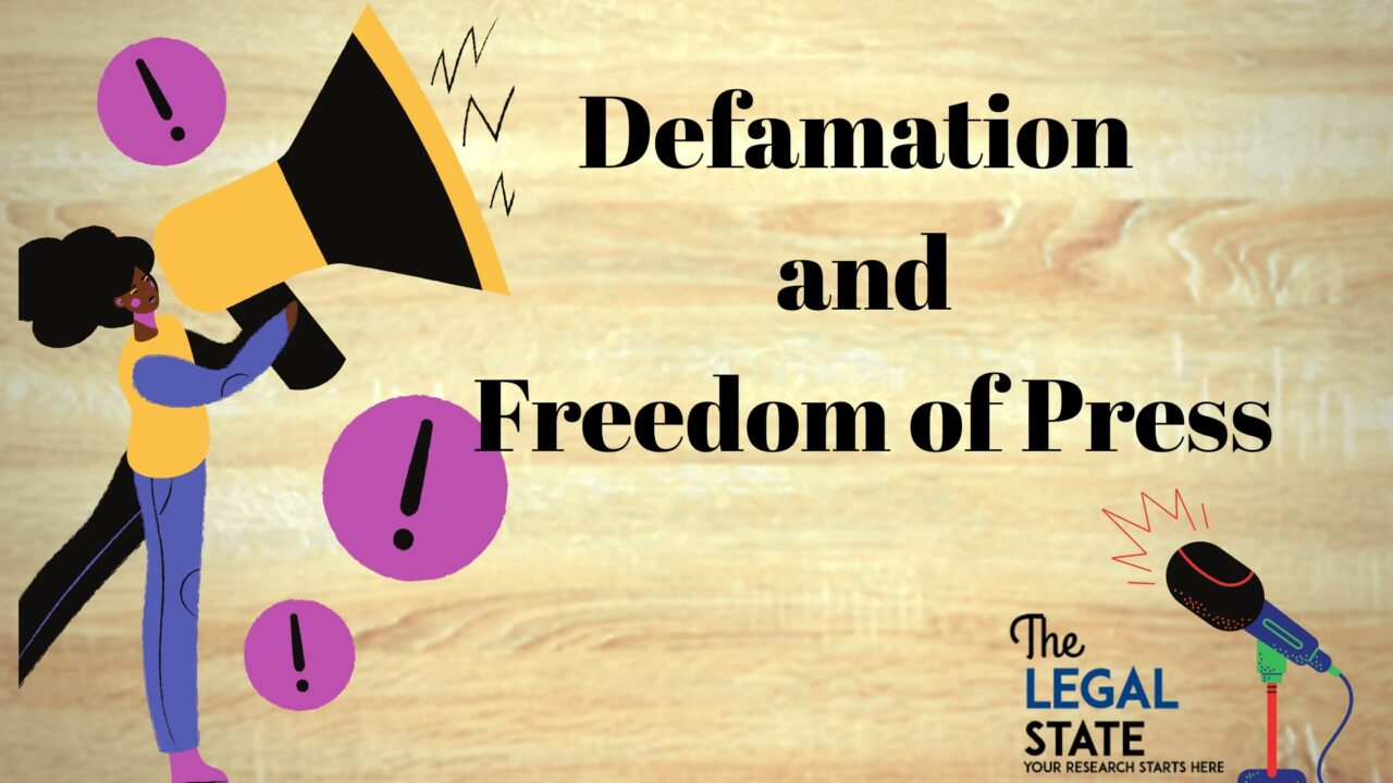 Defamation and freedom of the press
