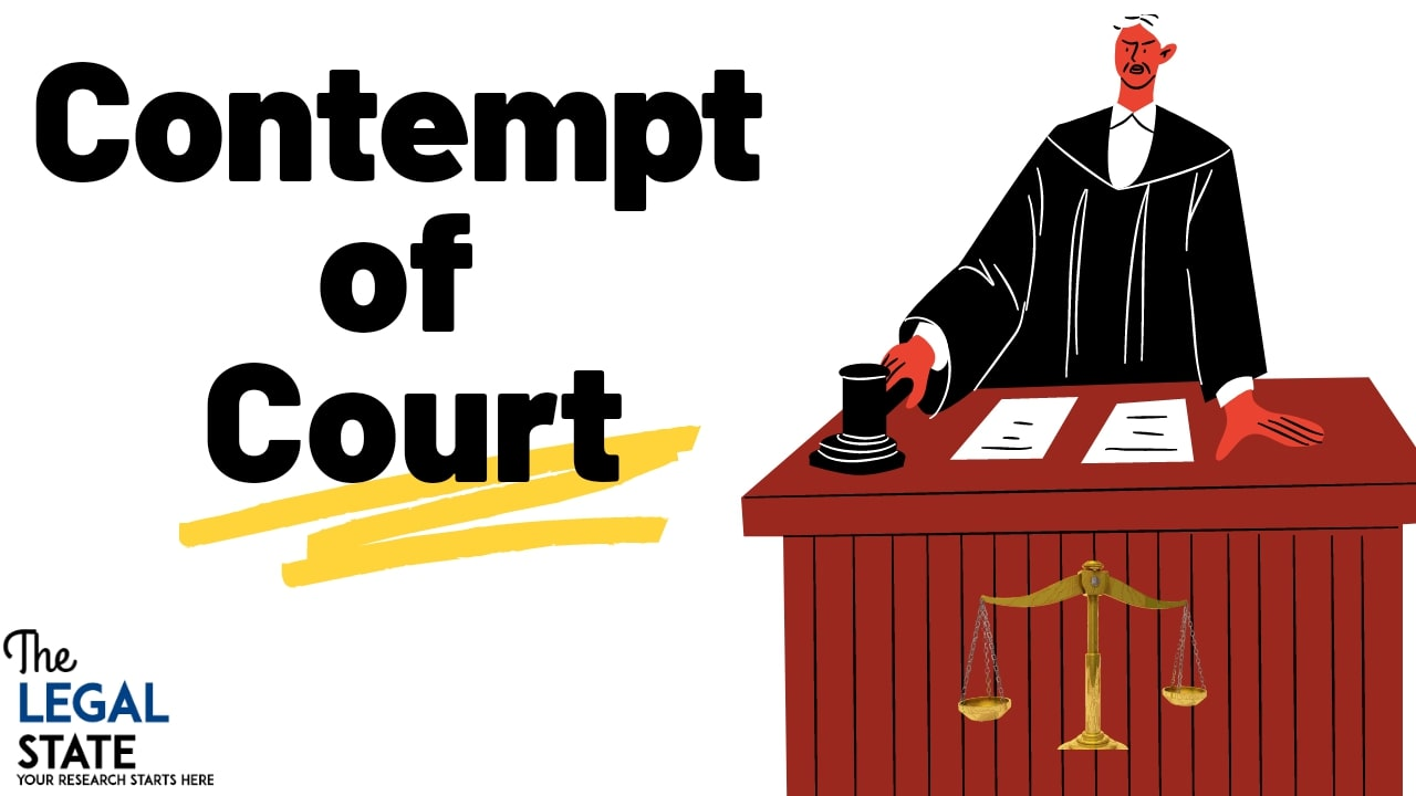 Contempt of Court and Laws Relating to it in India