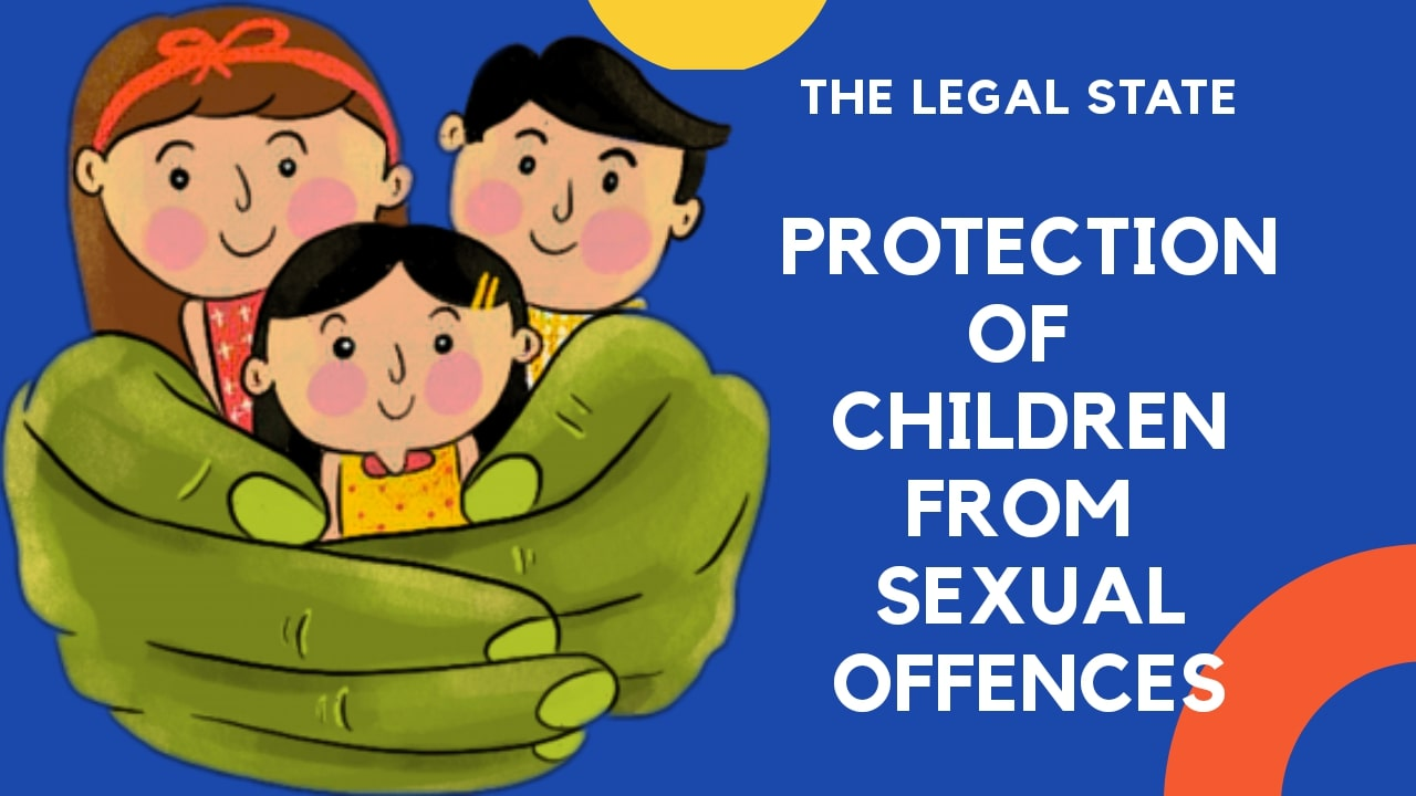 Protection of Children From Sexual Offence