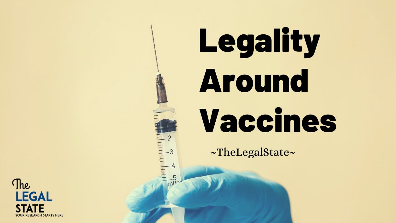 Legality around vaccines