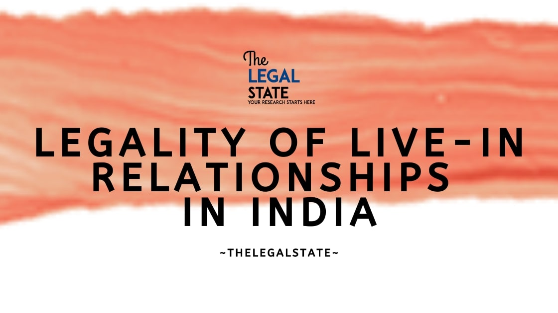 Legality of Live-In Relationship in India