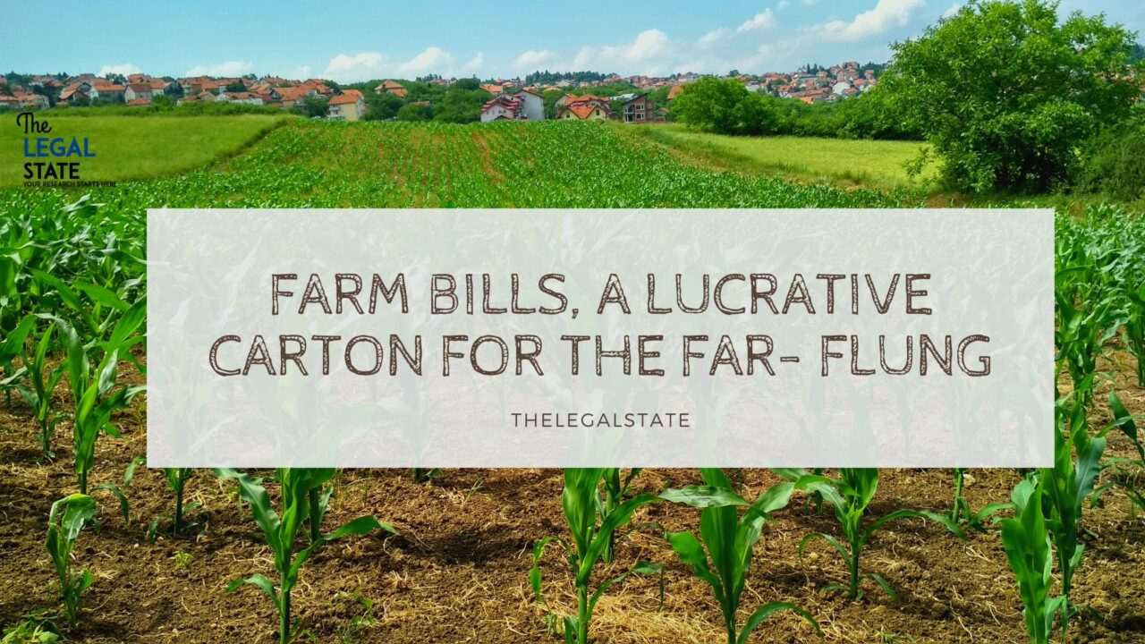 Farm Bills, A Lucrative Carton For The Far-Flung
