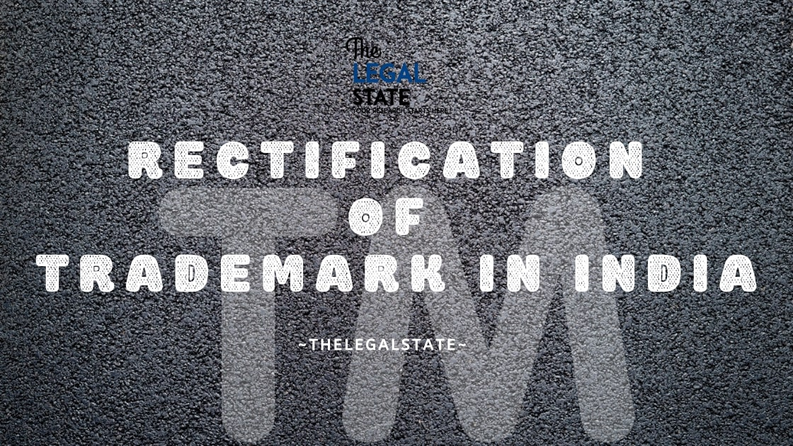 Rectification of Trademark in India