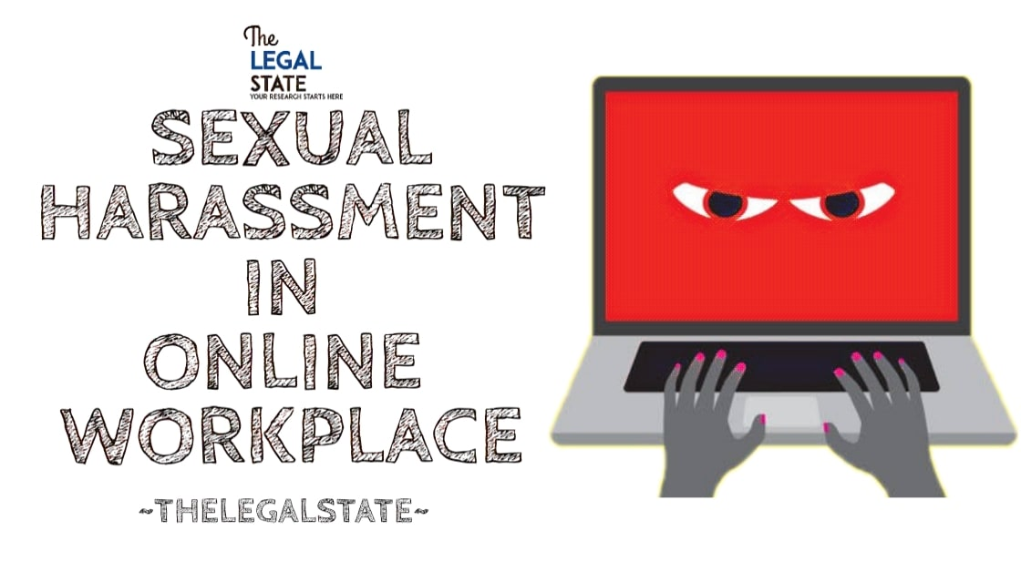 Sexual Harassment in online workplace