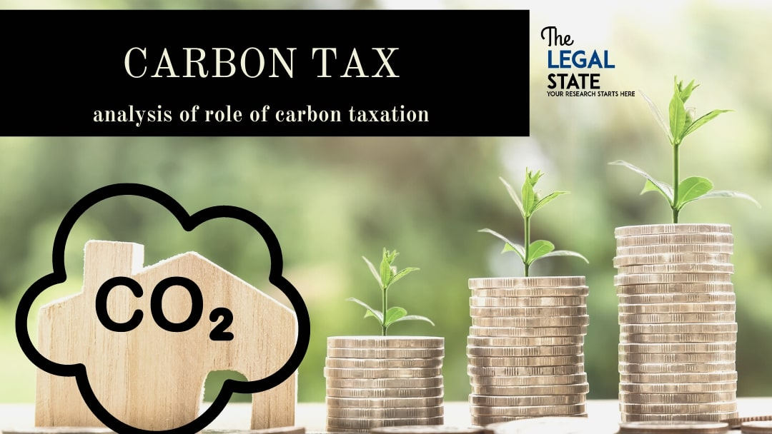 Carbon Tax: Analysis Of Role Of Carbon Taxation
