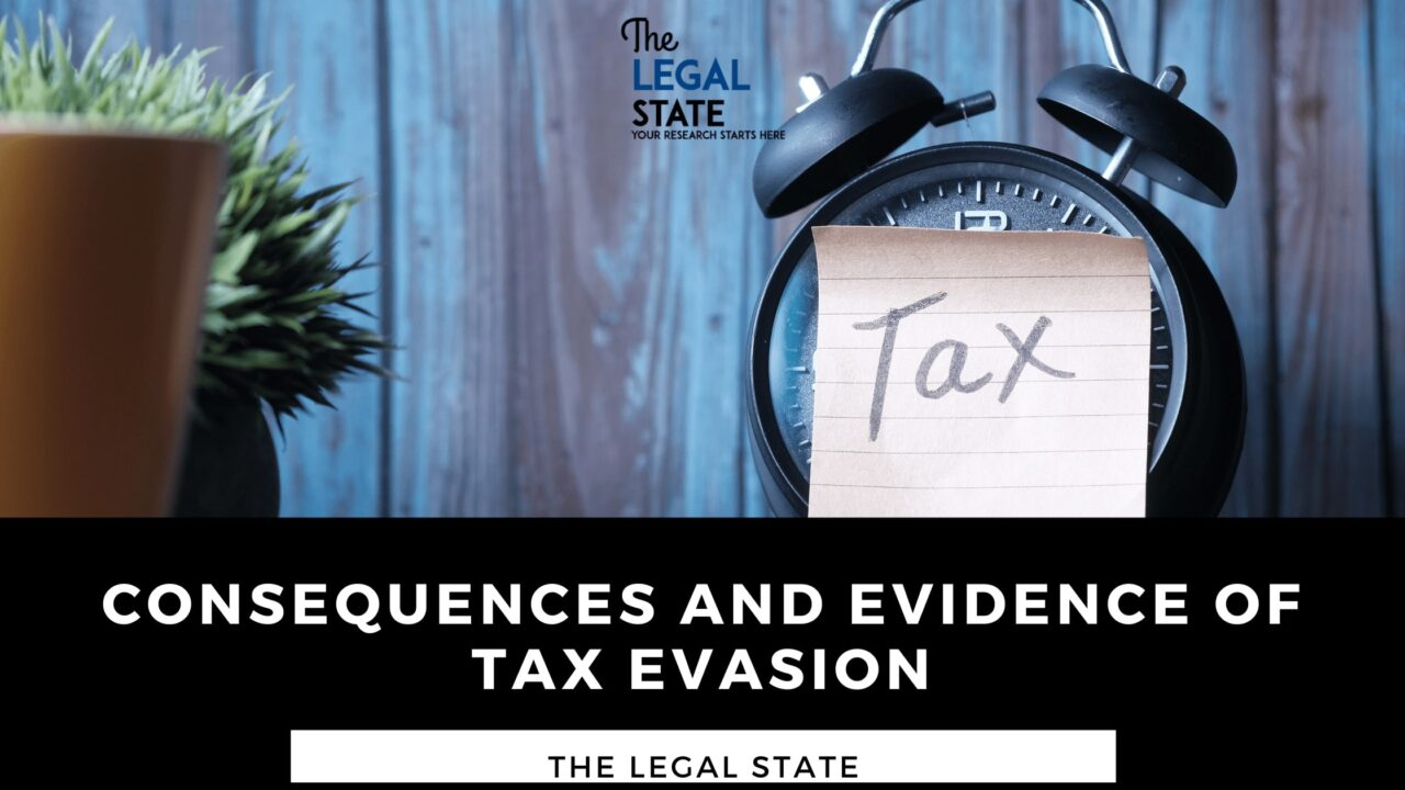 Consequences and evidences of Tax evasion