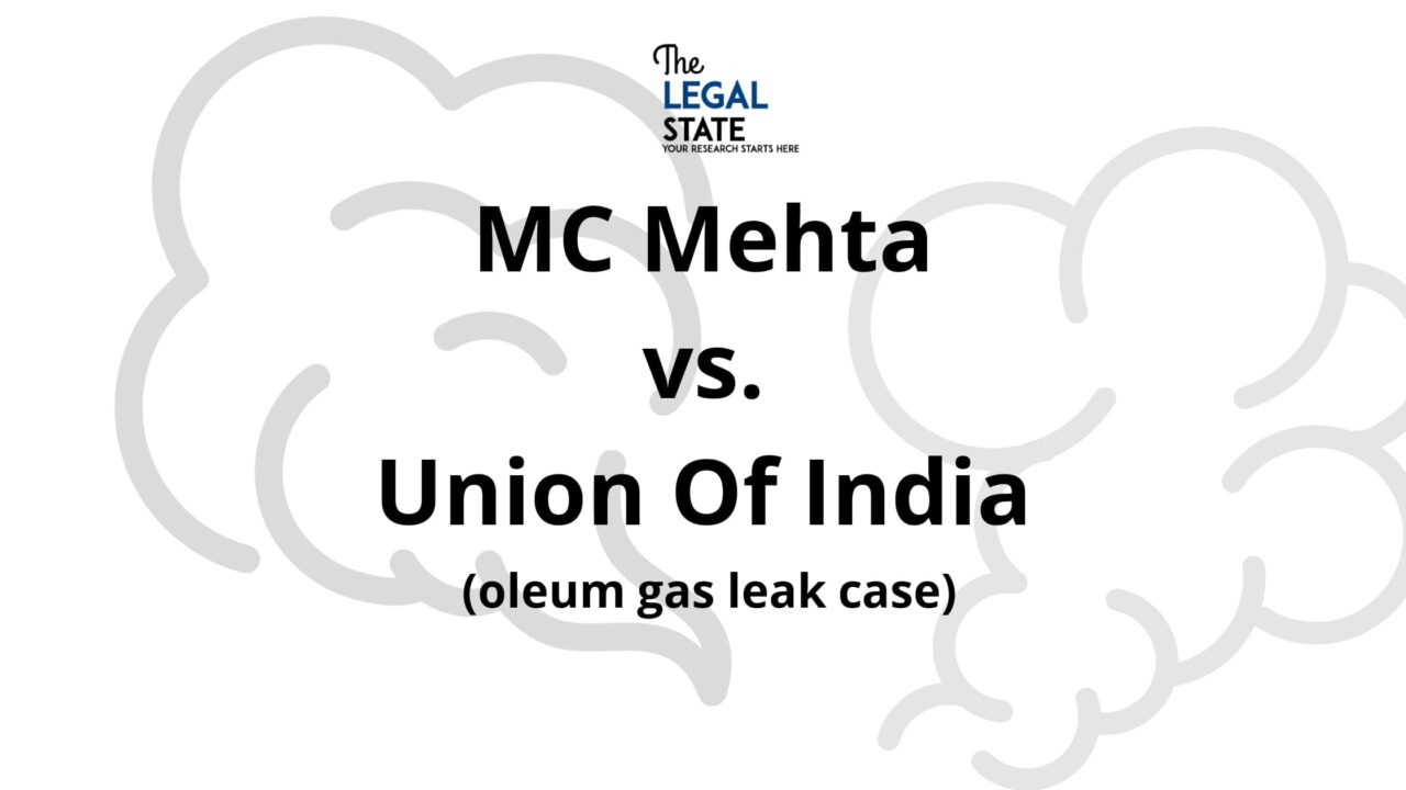 M.C Mehta vs. Union of India