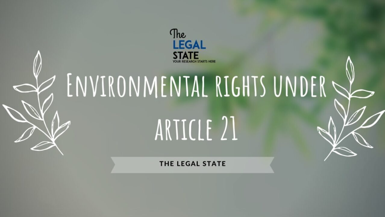 Environment rights under Article 21