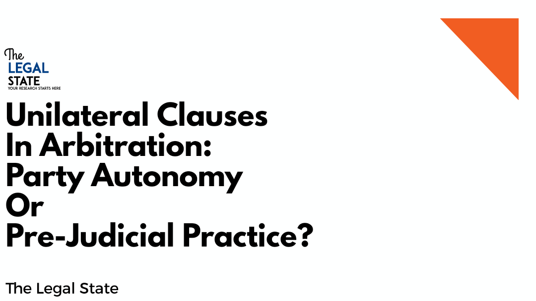 Unilateral Clauses In Arbitration