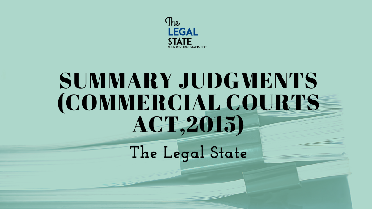 Summary Judgements (Commercial Courts Act, 2015)