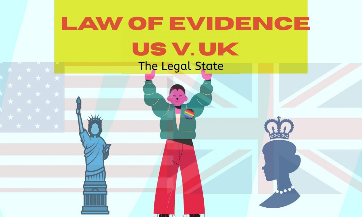 UK AND USA LAW OF EVIDENCE