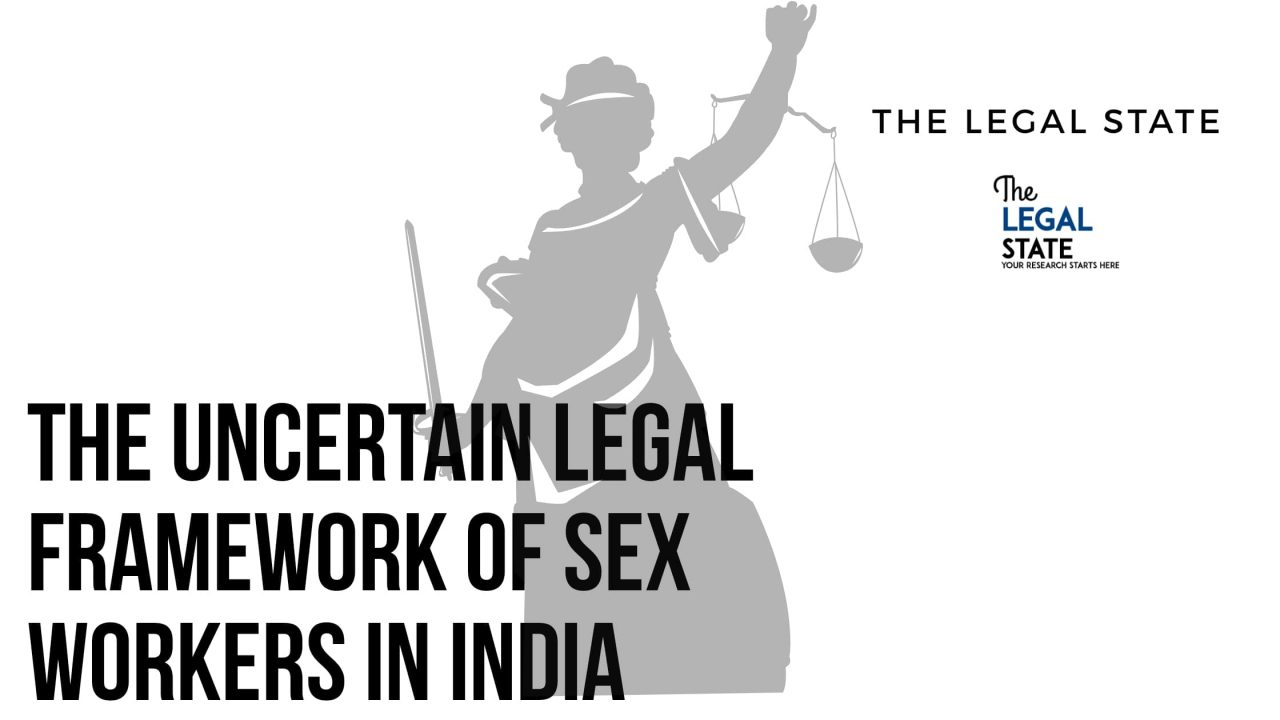The uncertain legal framework of sex workers in India