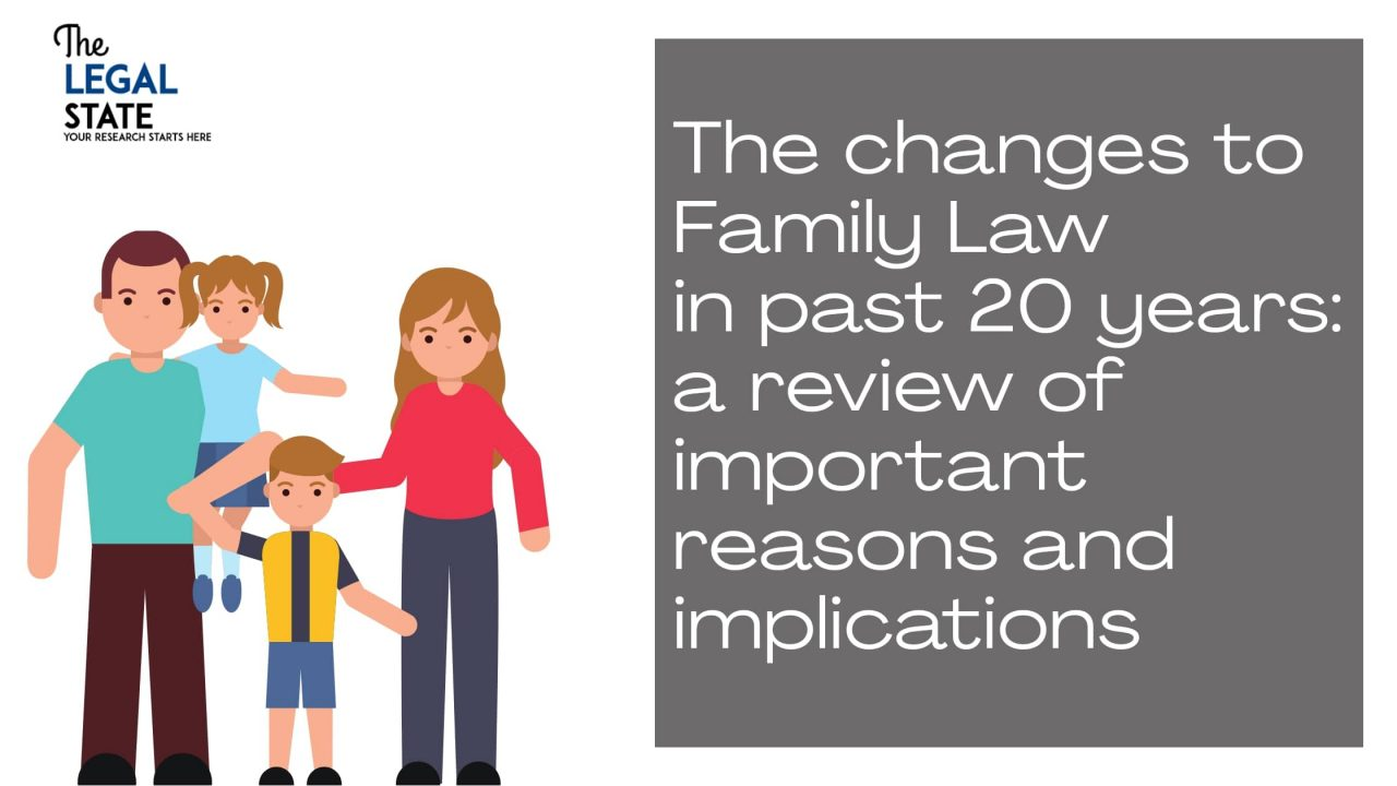 The changes to Family Law in past 20 years: a review of important reasons and implications